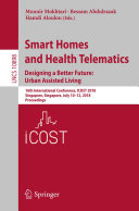 Smart Homes and Health Telematics, Designing a Better Future: Urban Assisted Living Pdf/ePub eBook