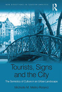 Tourists, Signs and the City