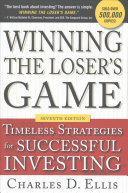 Winning the Loser s Game  Seventh Edition  Timeless Strategies for Successful Investing
