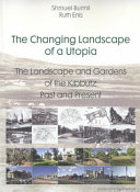 The Changing Landscape of a Utopia