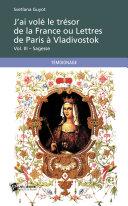Pdf J'ai volé le trésor de la France ou Lettres de Paris à Vladivostok Vol. III – Sagesse Telecharger