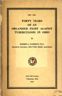 Forty Years of an Organized Fight Against Tuberculosis in Ohio  1901 1941