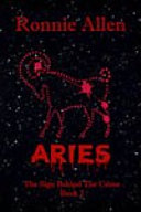 Aries ~ The Sign Behind the Crime ~ Book 2