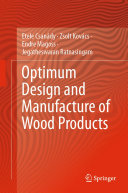 Optimum Design and Manufacture of Wood Products Pdf/ePub eBook