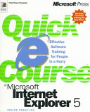 Quick Course in Microsoft Internet Explorer 5