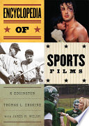 """Encyclopedia of Sports Films"" by K Edgington, Thomas Erskine, James M. Welsh"