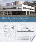 Plans  Sections and Elevations