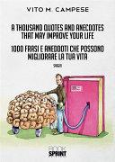 A thousand Quotes and Anecdotes that may improve your life - 1000 Frasi e Aneddoti che possono migliorare la tua vita