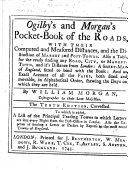 Ogilby and Morgan's Pocket-Book of the Roads ... By William Morgan ... The tenth edition, corrected, etc