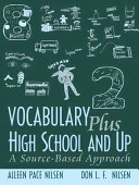 Vocabulary plus, high school and up: a source-based approach