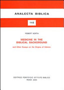 Medicine In The Biblical Background