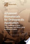 Advanced Biomaterials For Orthopaedic Application Book PDF