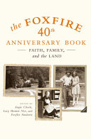The Foxfire 40th Anniversary Book