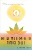 Healing and Regeneration Through Color and Music