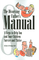 The Divorcing Father s Manual