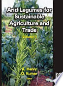 Arid Legumes for Sustainable Agriculture and Trade  Vol  1  Book