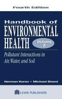 Handbook of Environmental Health  Fourth Edition