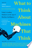 What To Think About Machines That Think Book PDF