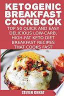 Ketogenic Breakfast Cookbook