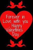 Forever In Love With You Happy Valentines Day Happy Valentine S Book PDF