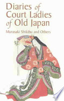 Diaries Of Court Ladies Of Old Japan