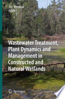 Wastewater Treatment  Plant Dynamics and Management in Constructed and Natural Wetlands