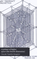 A Primer of Higher Space  the Fourth Dimension