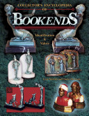 Collector's Encyclopedia of Bookends ebook
