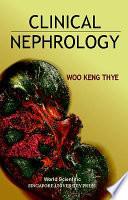 Clinical Nephrology - Keng Thye Woo - Google Books