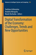 Digital Transformation of the Economy  Challenges  Trends and New Opportunities