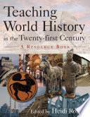Teaching World History in the Twentyfirst Century Book PDF