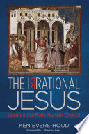 The Irrational Jesus