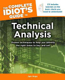 The Complete Idiot's Guide to Technical Analysis