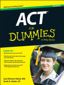 """ACT For Dummies"" by Lisa Zimmer Hatch, Scott A. Hatch"