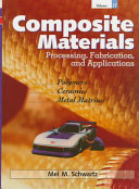 Composite Materials  Processing  fabrication  and applications
