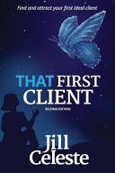 That First Client