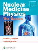 Nuclear Medicine Physics  The Basics
