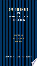 50 Things Every Young Gentleman Should Know Revised and Upated Book