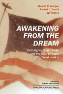 Awakening from the Dream