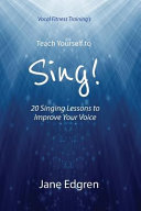 Vocal Fitness Training's Teach Yourself to Sing!: 20 Singing Lessons to Improve Your Voice (Book, Online Audio, Instructional Videos and Interactive P