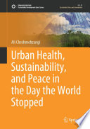 Urban Health  Sustainability  and Peace in the Day the World Stopped