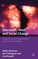 Education, Work and Social Change [Pdf/ePub] eBook