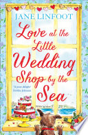 Love at the Little Wedding Shop by the Sea  The Little Wedding Shop by the Sea  Book 5