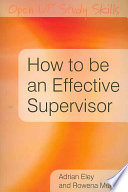 How To Be An Effective Supervisor  Best Practice In Research Student Supervision Book