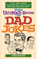 The Ultimate Book of Dad Jokes