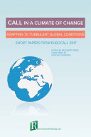CALL in a climate of change: adapting to turbulent global conditions – short papers from EUROCALL 2017