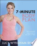 """7-Minute Body Plan: Quick workouts & simple recipes for real results in 7 days"" by Lucy Wyndham-Read"
