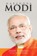 Narendra Modi: A political Biography
