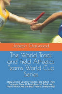 The World Track and Field Athletics Teams World Cup Series