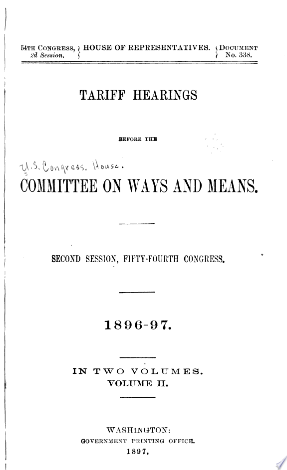 Tariff Hearings Before the Committee on Ways and Means